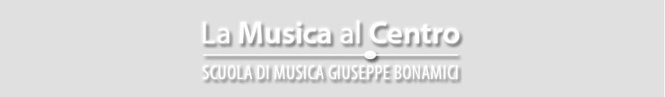 Scuola di Musica – Giuseppe Bonamici