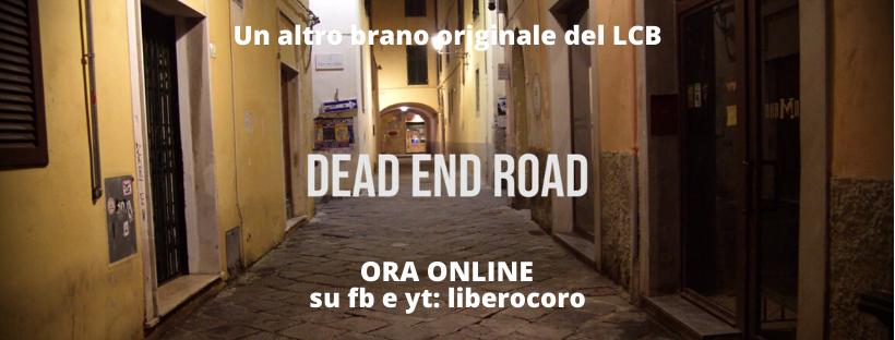 Libero Coro Bonamici: Dead end road